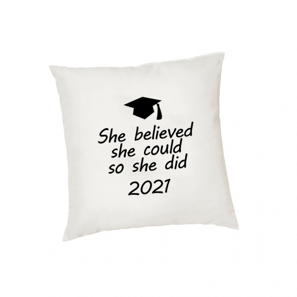 Personalized Cushion Cover She Believed Graduation